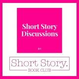 Short Story Discussions