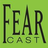 FearCast Podcast