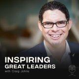 Inspiring Great Leaders Podcast