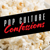 Pop Culture Confessions: A Show About Movies We Missed