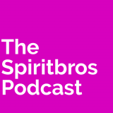 The SpiritBros Podcast