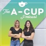 A-Cup Podcast