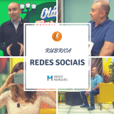 Rubrica Redes Sociais com Vasco Marques