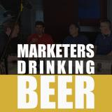 Marketers Drinking Beer