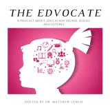 The Edvocate Podcast