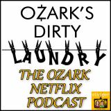 Ozark's Dirty Laundry