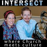 Intersect: Where Church Meets Culture