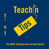 UNCG Teach'n Tips Podcast