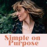 Simple on Purpose | Intentional living for Christian moms to simplify and live on purpose
