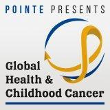 Global Health & Childhood Cancer