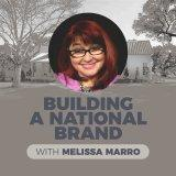 Motivation | Business Development | Building a National Brand with Melissa Marro