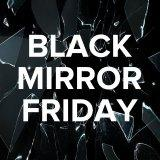 Black Mirror Friday