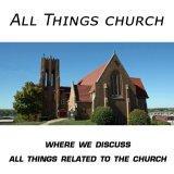 All Things Church
