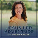 Jesus Led Adventure with Stephanie Bryant (KLRC)