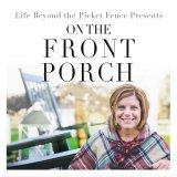 Life Beyond the Picket Fence Podcast