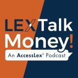 LEX Talk Money!