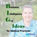 BIG Ideas from The Business Intelligence Guy