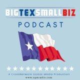 Big Tex Small Biz Podcast