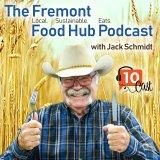 The Fremont Food Hub Podcast