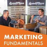 The Marketing Fundamentals Podcast | LeadPlan Marketing