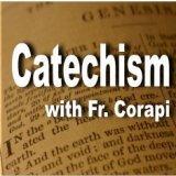 Catechism w/Fr. Corapi Podcast