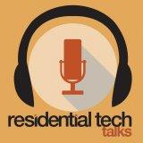 Residential Tech Talks