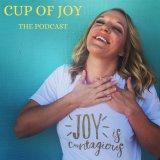 CUP OF JOY THE PODCAST