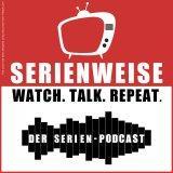 Serienweise - Der Serien Podcast