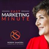 Fast Marketing Minute with Marketing and PR Expert Robin Samora