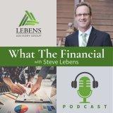 Episode 1 – Welcome to the What The Financial Podcast!